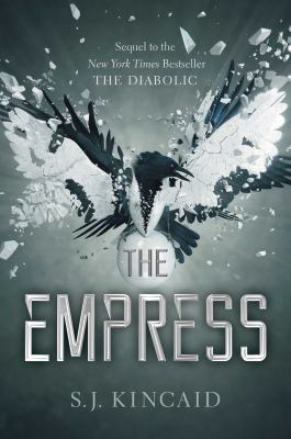 The Empress / S. J. Kincaid.