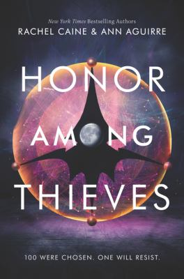 Honor among thieves / Rachel Caine & Ann Aguirre.