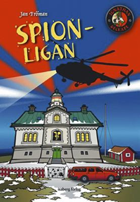 Spion-ligan / Jan Fröman ; grafisk form och illustrationer: Lena Wennerstén.