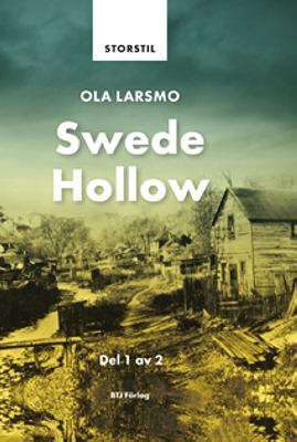Swede Hollow: Del 1