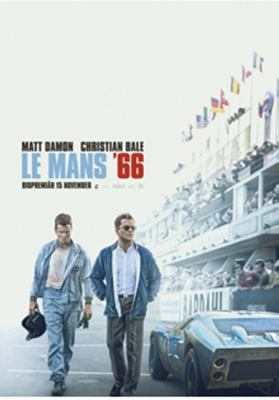 Le Mans '66 / a film by James Mangold ; directed by James Mangold ; written by Jez Butterworth & John-Henry Butterworth and Jason Keller.