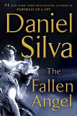 The Fallen Angel / Daniel Silva.