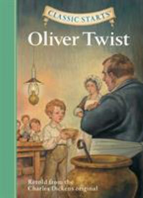 Oliver Twist - retold from the Charles Dickens original